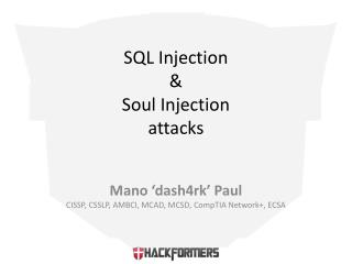 SQL Injection  &  Soul Injection  attacks