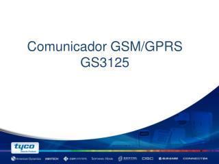 Comunicador  GSM/GPRS GS3125