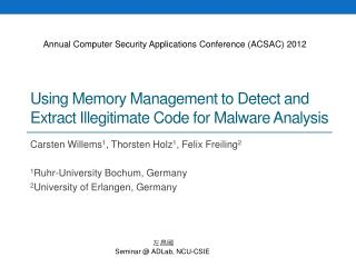 Using Memory Management to Detect and  Extract Illegitimate  Code for Malware Analysis
