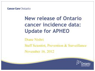 New release of Ontario cancer incidence data: Update for APHEO