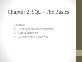 Chapter 2: SQL � The Basics