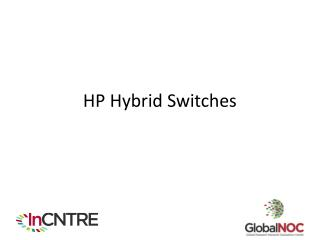 HP Hybrid Switches
