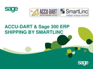 ACCU-DART &  Sage  300 ERP  SHIPPING BY SMARTLINC