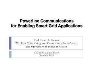 Powerline Communications for Enabling Smart Grid Applications