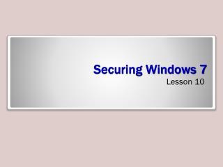 Securing Windows 7