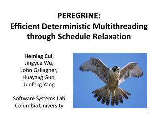 PEREGRINE: Efficient Deterministic Multithreading through Schedule Relaxation