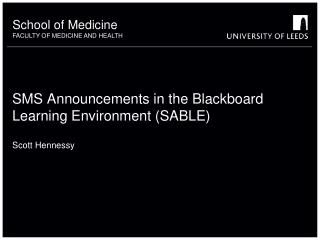 SMS Announcements in the Blackboard Learning Environment (SABLE)