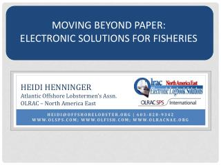 Moving Beyond Paper: Electronic solutions for fisheries