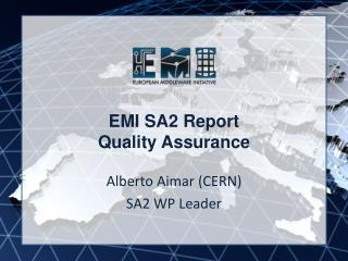 EMI SA2 Report Quality Assurance