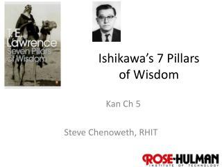 Ishikawa's 7 Pillars of Wisdom
