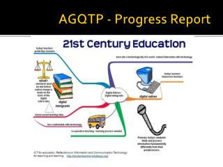AGQTP - Progress Report