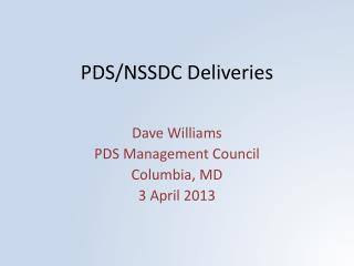 PDS/NSSDC Deliveries