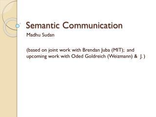 Semantic Communication