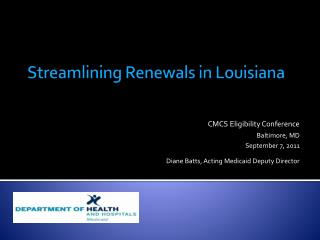 Streamlining Renewals in Louisiana