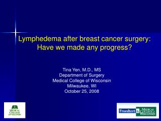lymphedema after breast cancer surgery: have we made any progress