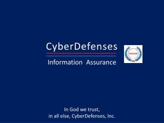 CyberDefenses Information  Assurance
