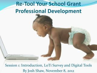 Re-Tool Your School Grant Professional Development