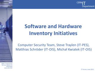 Software and Hardware Inventory Initiatives