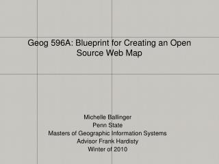 Geog 596A: Blueprint for Creating an Open Source Web Map