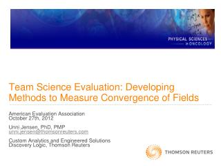 Team  Science Evaluation: Developing Methods to Measure Convergence of  Fields