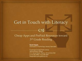 Get in Touch with Literacy