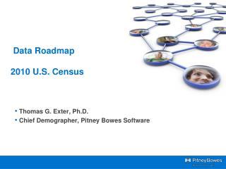 Data  Roadmap  2010 U.S. Census