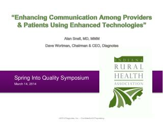 Spring Into Quality Symposium March 14, 2014
