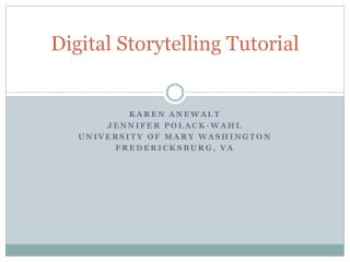 Digital Storytelling Tutorial
