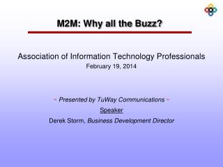 M2M: Why all the Buzz?