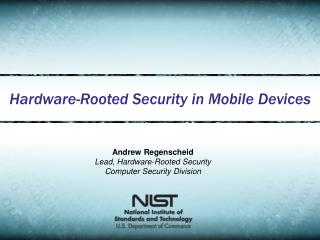 Hardware-Rooted Security in Mobile Devices