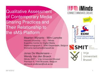 Qualitative Assessment of Contemporary Media  Sharing Practices  and Their Relationship to the  sMS  Platform
