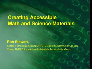 Creating Accessible  Math and Science Materials
