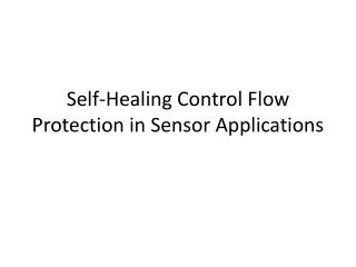 Self-Healing Control Flow Protection in Sensor Applications