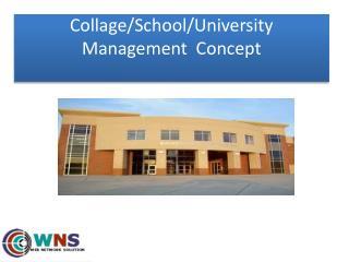 Collage/School/University Management  Concept