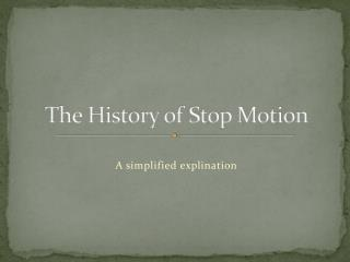 The History of Stop Motion