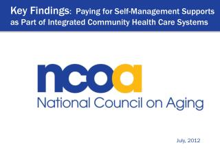 Key Findings :  Paying for Self-Management Supports as Part of Integrated Community Health Care Systems