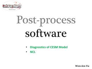 Diagnostics of CESM Model NCL