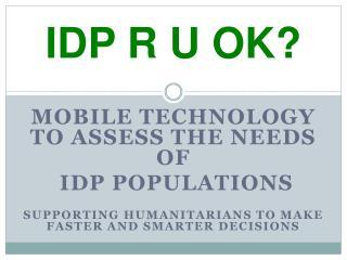IDP R U OK?