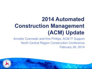 2014 Automated Construction Management (ACM) Update