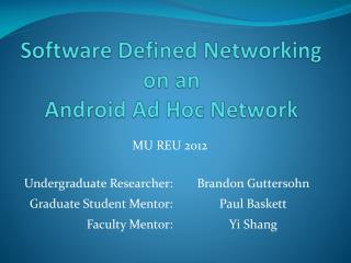 Software Defined Networking  on an Android Ad Hoc Network