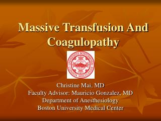 massive transfusion and coagulopathy