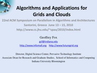 Algorithms  and Applications  for Grids and Clouds
