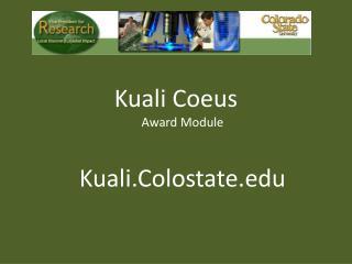 Kuali Coeus Award Module Kuali.Colostate.edu