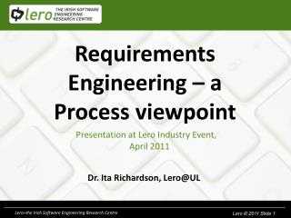 Requirements Engineering – a Process viewpoint