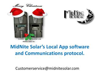 MidNite Solar's  Local App software and Communications protocol.
