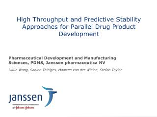 High Throughput and Predictive Stability Approaches for Parallel Drug Product Development