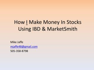 How  I  Make Money In Stocks Using IBD & MarketSmith