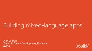 Building mixed-language apps