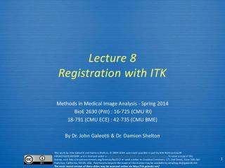 Lecture  8 Registration with ITK