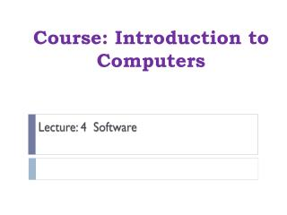 Course:  Introduction  to  Computers